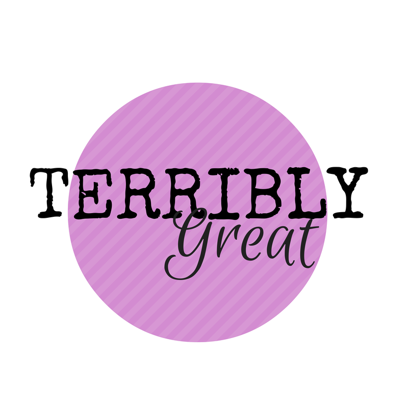 Terribly Great